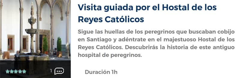Visita guiada por el Hostal de los Reyes Católicos