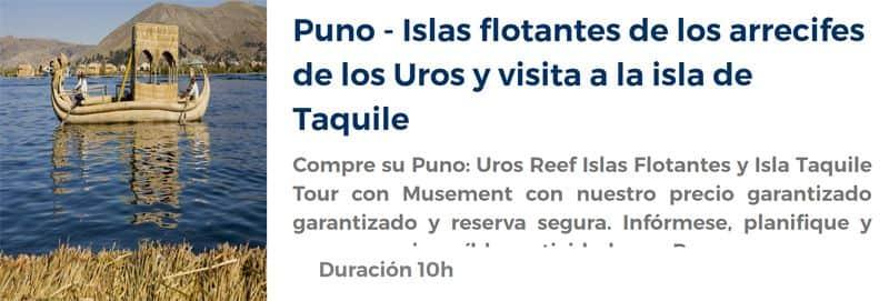 Excursión a las Islas flotantes y Taquile
