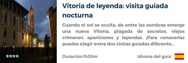 Visita guiada nocturna por Vitoria